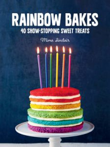 Rainbow Bakes by Mima Sinclair