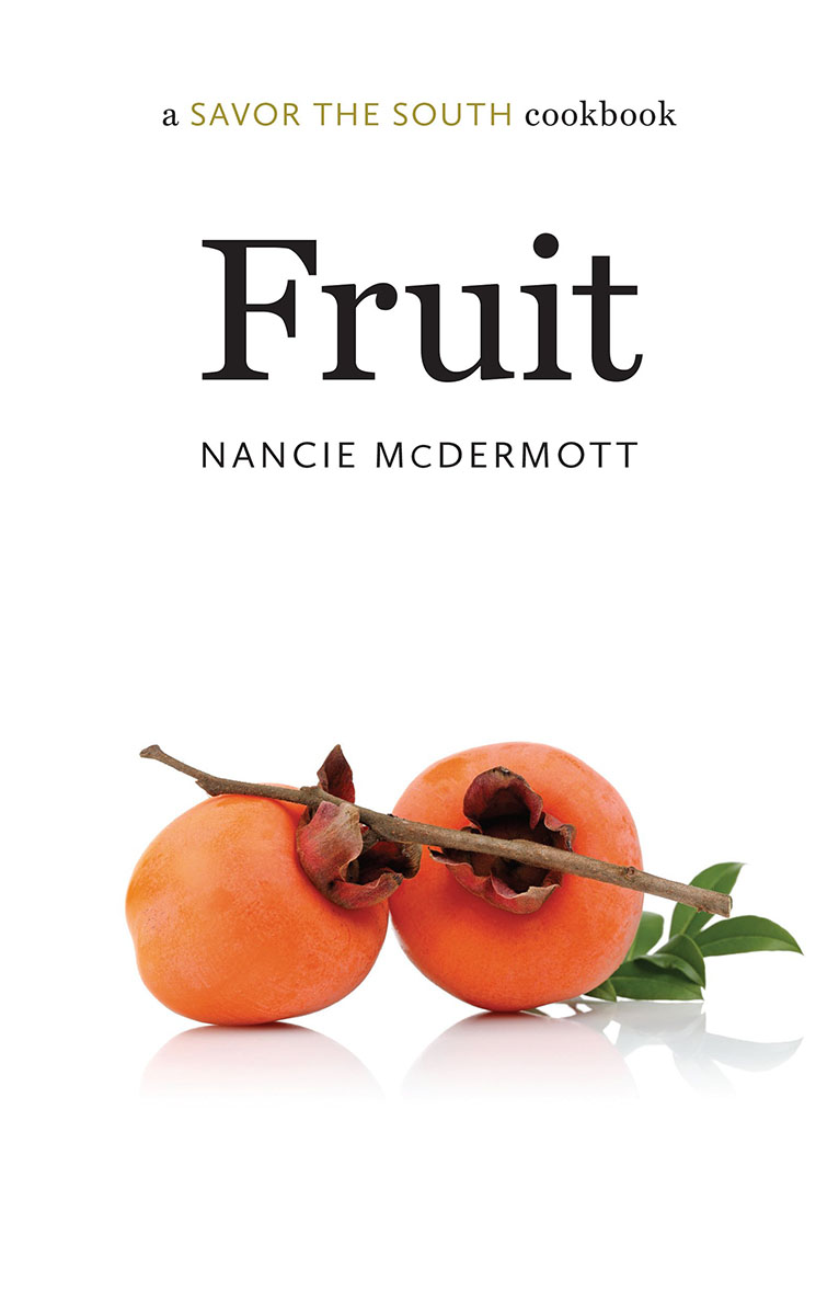 Fruit: a Savor the South cookbook